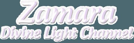 Zamara Divine Light Channel